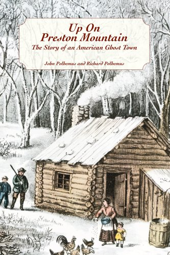 9781930098688: Up on Preston Mountain: The Story of an American Ghost Town