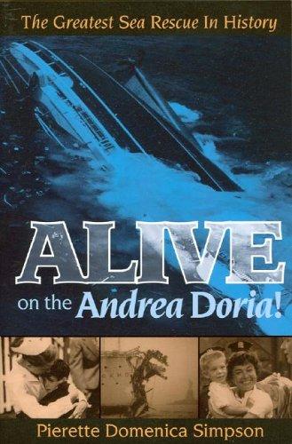 9781930098749: Alive on the Andrea Doria! The Greatest Sea Rescue in History