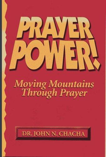 Prayer Power: Dr. John N.