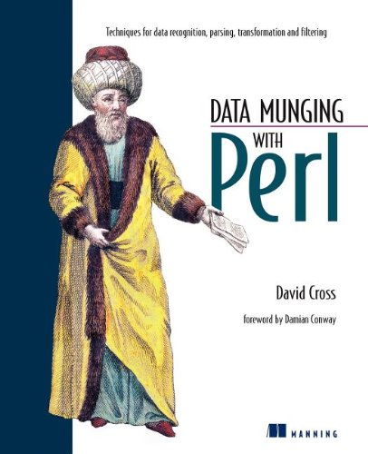 Data Munging with Perl. Second Corrected Printing.: Cross, David