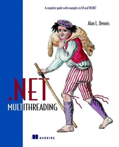 9781930110540: .NET Multithreading