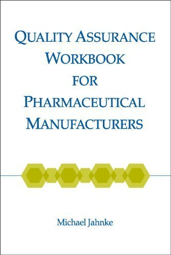 9781930114814: Quality Assurance Workbook for Pharmaceutical Manufacturers