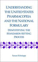 Understanding the United States Pharmacopeia and National Formulary: Demystifying the Standard ...