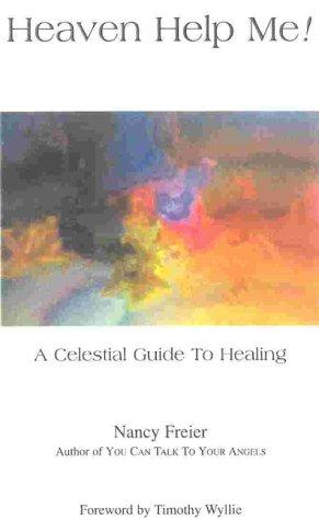 9781930126022: Heaven Help Me! A Celestial Guide to Healing
