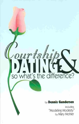 9781930133051: Courtship and Dating: So What's the Difference?