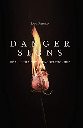 9781930133273: Danger Signs of an Unhealthy Dating Relationship