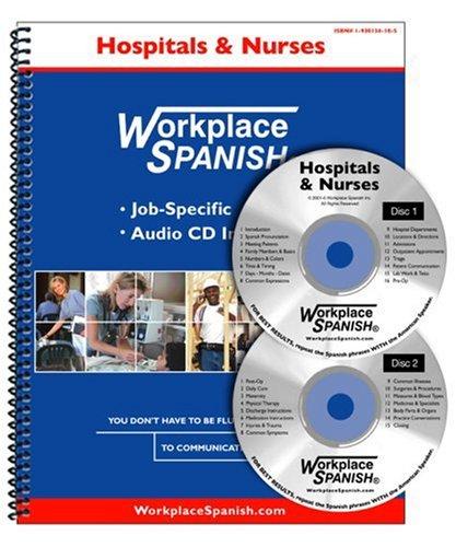 9781930134188: Workplace Spanish for Hospitals & Nurses