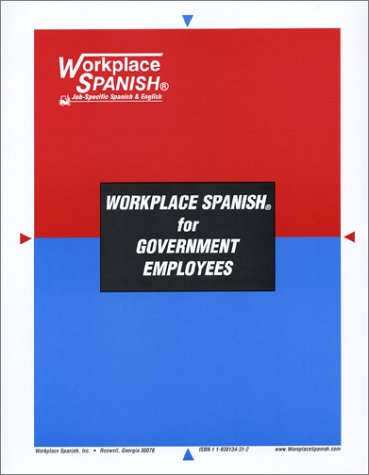 9781930134317: Workplace Spanish for Government Employees