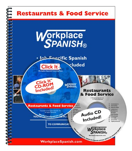 9781930134706: Spanish for Restaurants & Food Service - Learning Kit w/audio CD & Click It CD-ROM by Workplace Spanish (R)