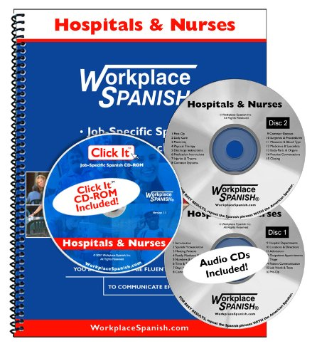 9781930134768: Spanish for Hospitals & Nurses - Manual with audio CD & Click It CD-ROM by Workplace Spanish®
