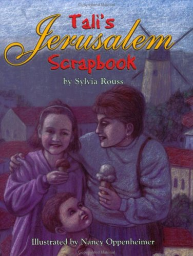 Tali's Jerusalem Scrapbook: Rouss, Sylvia