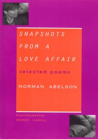 9781930149038: Snapshots from a Love Affair