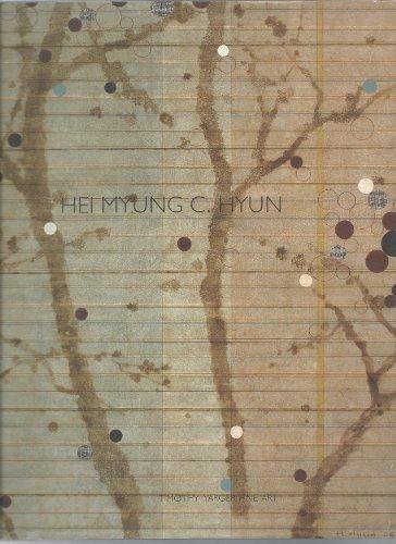 Hei Myung C. Hyun: Hei Myung C. Hyun & Judy Lambert & Jane Hyun & Meher McArthur & Timothy Yarger