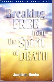 9781930159099: Breaking Free from the Spirit of Death