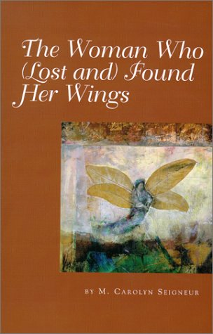The Woman Who (Lost and) Found Her: Seigneur, M. Carolyn