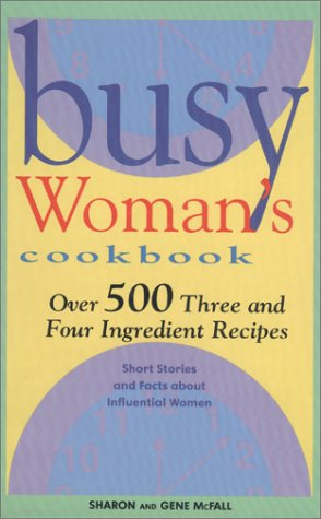 9781930170018: Busy Woman's Cookbook
