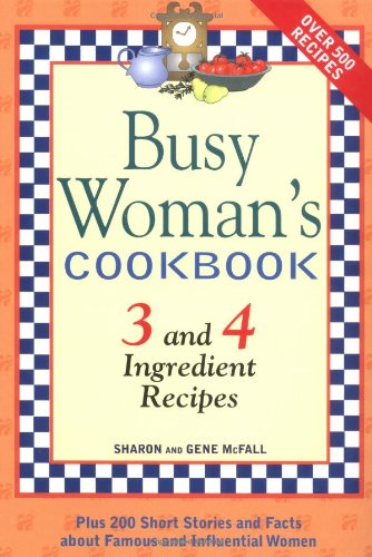 9781930170025: Busy Woman's Cookbook