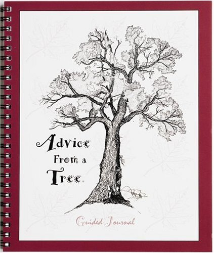 9781930175037: Advice from a Tree: Guided Journal