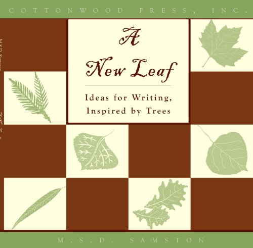 9781930175235: A New Leaf - Ideas for Writing, Inspired by Trees