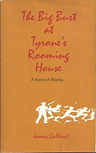 The Big Bust at Tyrone's Rooming House: James Gallant
