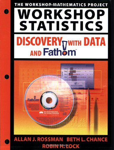 9781930190078: Workshop Statistics Discovery with Data and Fathom