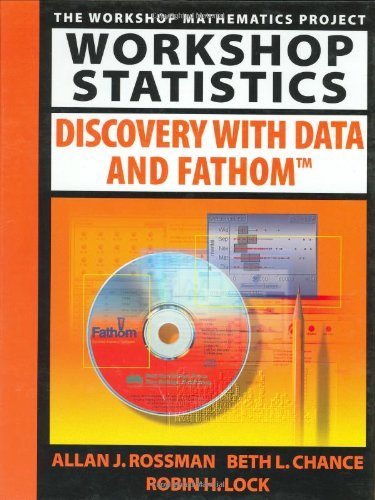 9781930190085: Workshop Statistics: Discovery with Data and Fathom