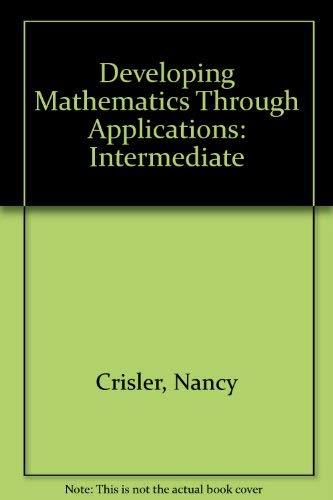9781930190306: Developing Mathematics Through Applications: Intermediate
