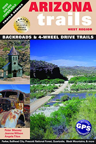 9781930193000: Arizona Trails West Region (Arizona Trails Backroads Guides)