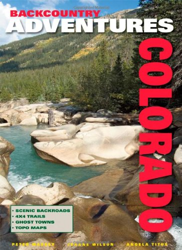 9781930193062: Backcountry Adventures Colorado