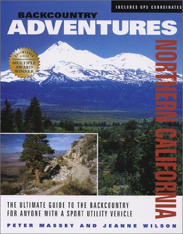 9781930193086: Backcountry Adventures: Northern California