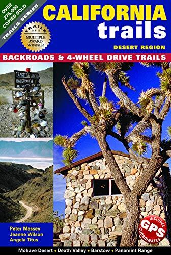 California Trails Desert Region: Massey, Peter; Wilson,