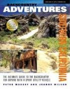 9781930193260: Backcountry Adventures Southern California: The Ultimate Guide to the Backcountry for anyone with a Sport Utility Vehicle