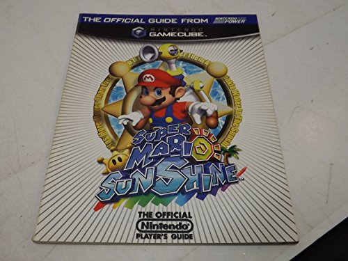 The Super Mario Sunshine Player's Guide (The Official Nintendo Player's Guide): Alan ...