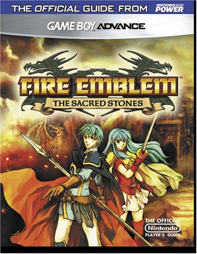 Official Nintendo Fire Emblem: The Sacred Stones Player's Guide: Power, Nintendo