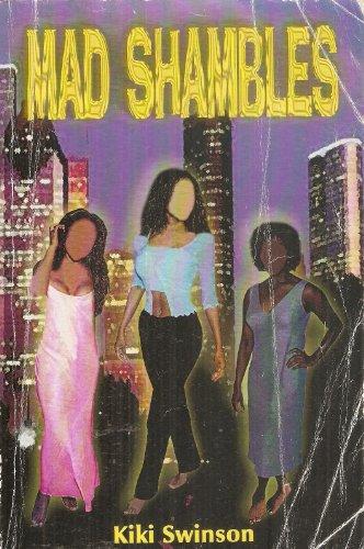 Mad Shambles: Swinson, Kiki