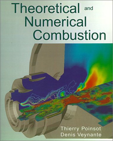 9781930217058 Theoretical And Numerical Combustion Iberlibro