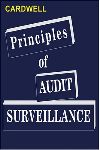 9781930217133: Principles of Audit Surveillance (Reprise Edition)