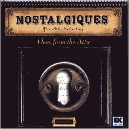 9781930232266: Nostalgiques: The Attic Collection (Ideas from the Attic)