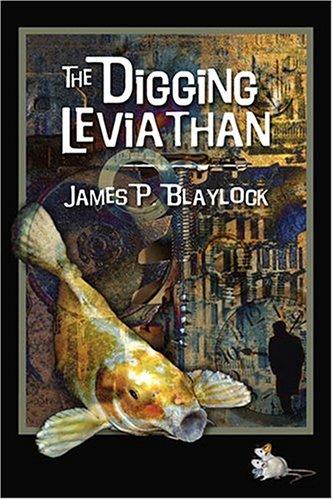 9781930235168: The Digging Leviathan
