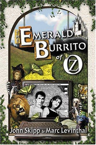 9781930235175: The Emerald Burrito of Oz