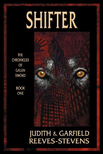 9781930235182: Shifter: The Chronicles of Galen Sword, Book 1