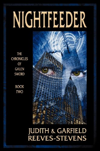 NIGHTFEEDER; the CHRONICLES of GALEN SWORD BOOK TWO; .Signed. *: REEVES-STEVENS, JUDITH; ...