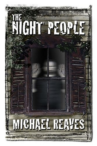 The Night People: Michael Reaves