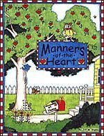 Manners of the Heart at Home: Manners of the Heart