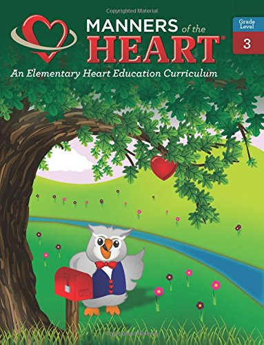 9781930236080: Manners of the Heart Grade 3: An Elementary Character Education Curriculum