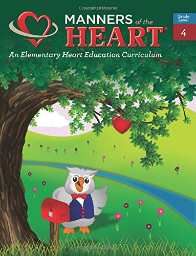 9781930236097: Manners of the Heart Grade 4: An Elementary Character Education Curriculum