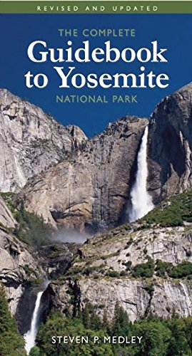 9781930238282: The Complete Guidebook to Yosemite National Park