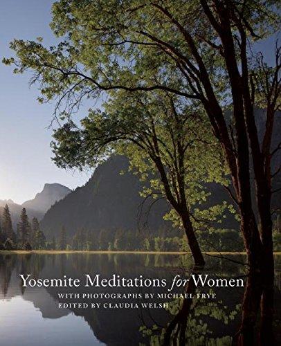 Yosemite Meditations for Women: Michael Frye