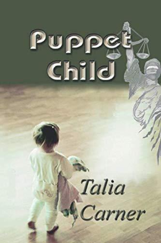 9781930252981: Puppet Child