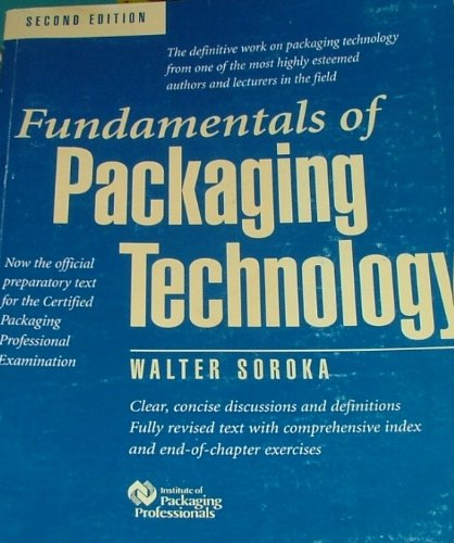 Fundamentals of Packaging Technology, ed. 2: Soroka, Walter